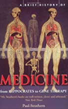 A Brief History of Medicine: From Hippocrates' Four Humours to Crick and Watson's Double Helix