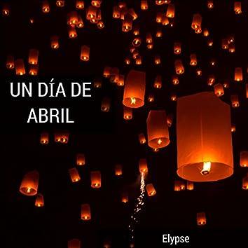 Un Día De Abril