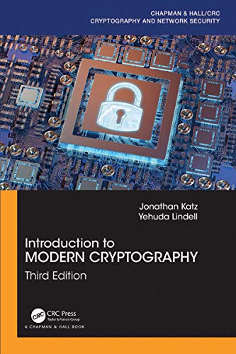 Introduction to Modern Cryptography (Chapman & Hall/CRC Cryptography and Network Security Series) (English Edition)