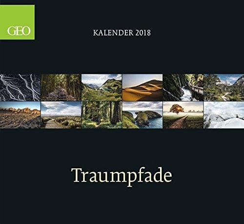 Traumpfade 2018: GEO-Klassiker Posterkalender