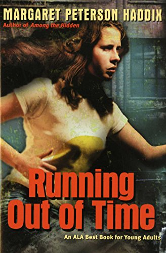 Running Out of Time - Kindle edition by Haddix, Margaret Peterson. Children  Kindle eBooks @ Amazon.com.