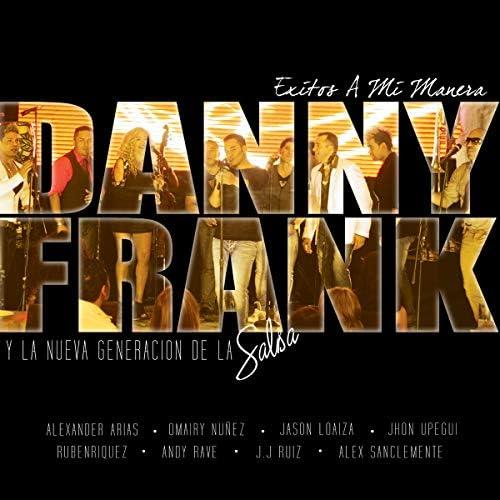 Danny Frank & La Nueva Generación de la Salsa feat. Alexander Arias, Omairy, Jay Loaiza, Ruben Enriquez, Jhon Upegui, Andy Rave, JJ Ruiz & Alexander Sanclemente