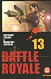 Battle Royale - Tome 13 Tome 13 - Soleil - 22/02/2006