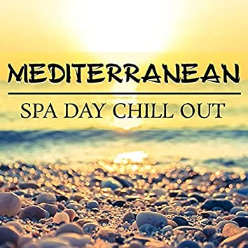 Mediterranean Spa Day Chill Out