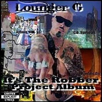 Its the Robber,Project Album