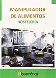 Manipulador de alimentos: Hostelería (Cp - Certificado Profesionalidad)