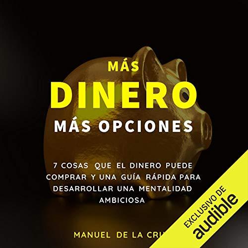 Diseño de la portada del título Más Dinero Más Opciones