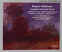 Complete Orchestral Works by VOLKMANN (1994-06-28)