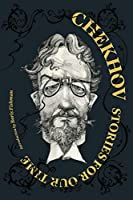 Chekhov: Stories for Our Time (Restless Classics)