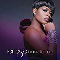 Back To Me by Fantasia (2010-08-24)