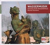 Wassermusik: Musical Fountai