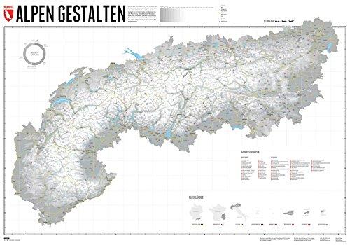 Alpen Gestalten - Edition 2: Gestalte deine persönlichen Alpenkarte