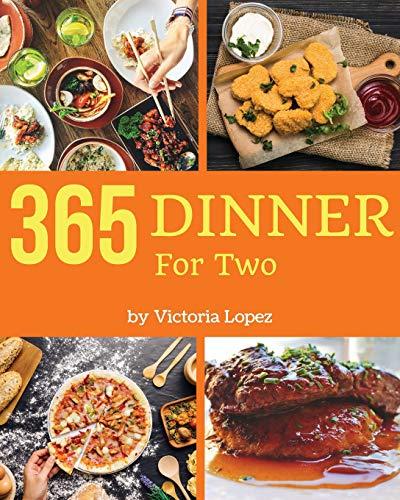 Dinner for Two 365: Enjoy 365