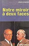 Notre miroir ? deux faces
