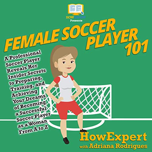 Female Soccer Player 101 audiobook cover art