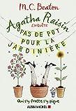 Agatha Raisin enquête 3 - Qui s'y frotte s'y pique