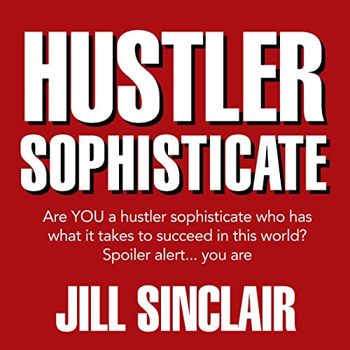 Hustler Sophisticate audiobook cover art