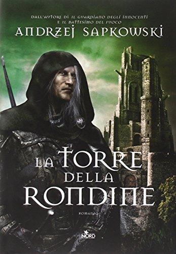 La torre della rondine. The Witcher (Vol. 6)