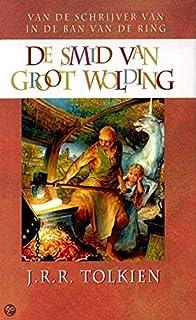 De smid van Groot Wolding