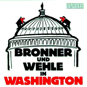 Bronner und Wehle in Washington