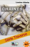 CHAINES Série Traverse No 2 (French Edition)