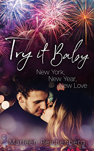 Try it Baby - New York, New Year, New Love