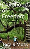 Childhood of Freedom (English Edition)