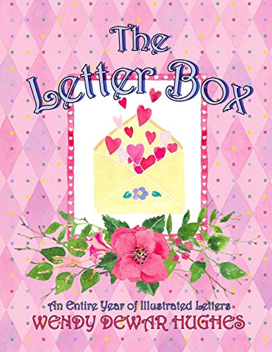 The Letter Box: An Entire Year of Illustrated Letters