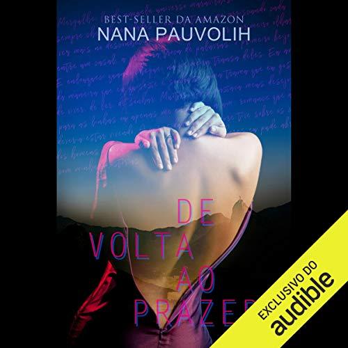 De Volta Ao Prazer [Back to pleasure] audiobook cover art