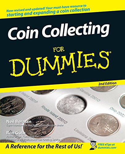 Compare Textbook Prices for Coin Collecting For Dummies 2 Edition ISBN 9780470222751 by Berman, Neil S.,Guth, Ron
