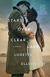 Stars Over Clear Lake by Loretta Ellsworth