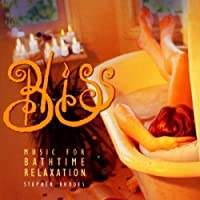 Bliss: Music for Bathtime Relaxation by Stephen Rhodes (2000-11-07)