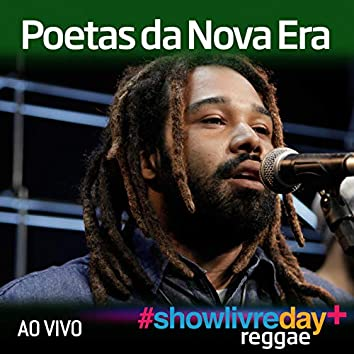 Poetas da Nova Era no #ShowlivreDay+ (Ao Vivo)