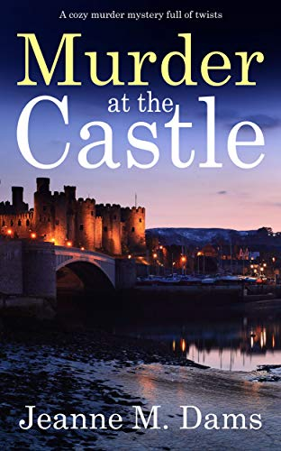 MURDER AT THE CASTLE a cozy murder mystery full of twists...