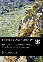 Sense and Sensibility: A Novel. New Edition. [London-1882]