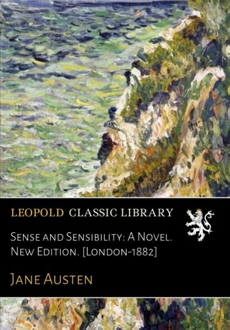 修羅場有名楽しむSense and Sensibility: A Novel. New Edition. [London-1882]