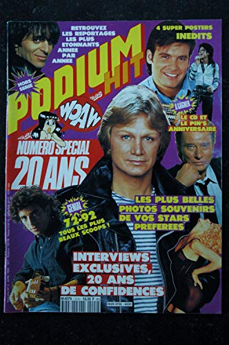 PODIUM HIT HORS SERIE 2 AVRIL 1992 NUMERO SPECIAL 20 ANS CLAUDE FRANCOIS MADONNA INDOCHINE + 4 POSTERS