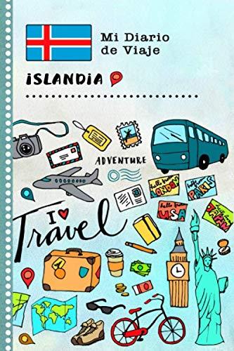 Islandia Mi Diario de Viaje: Libro de Registro de Viajes Guiado Infantil - Cuaderno de Recuerdos de Actividades en Vacaciones para Escribir, Dibujar, Afirmaciones de Gratitud para Niños y Niñas
