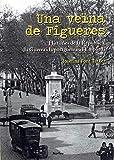 Una veïna de Figueres: Històries de la República, la Guerra i la postguerra a l'Empordà