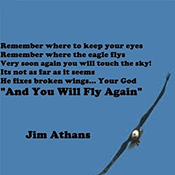 And You Will Fly Again