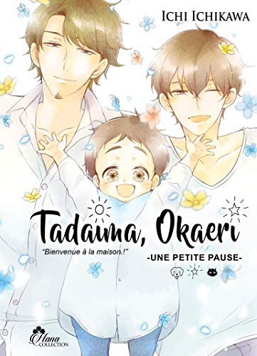 Tadaima Okaeri Edition simple Tome 4