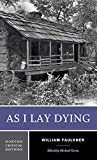As I Lay Dying: 0 (Norton Critical Editions)