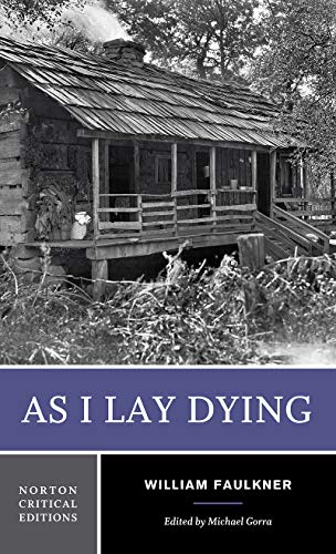 As I Lay Dying (First Edition) (Norton Critical Editions)