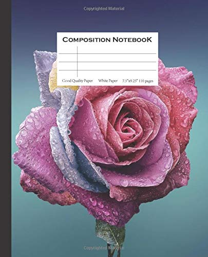 """Composition NotebooK 7.5"""" x 9.25"""": Fresh a Pink Roses Notebook Cover composition notebook for girls Perfect for gel pen, ink or pencils 110 Pages"""