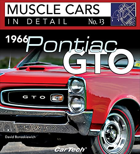 1966 Pontiac GTO: In Detail #13: Muscle Cars In Detail No. 13