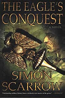 The Eagle's Conquest: A Novel of the Roman Army (Eagle Series Book 2)