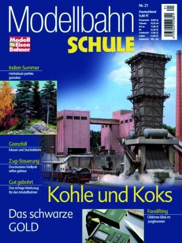 MEB Modellbahn Schule Nr. 21 - Kohle und Koks - Das schwarze Gold - ModellEisenBahner