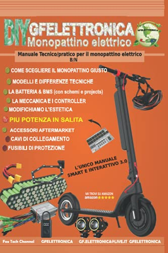 Monopattino elettrico - B/N: Manuale Tecnico/pratico per il monopattino elettrico