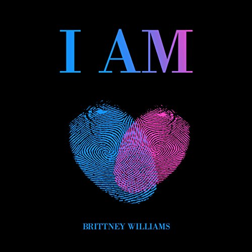I Am                   By:                                                                                                                                 B T Williams                               Narrated by:                                                                                                                                 Tara Boozer                      Length: 1 hr and 37 mins     Not rated yet     Overall 0.0
