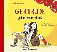 Burger, J: Gertrude grenzenlos
